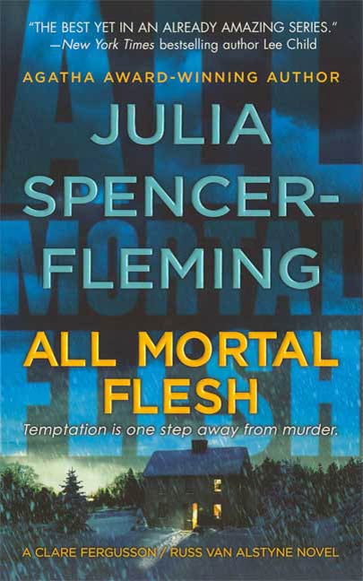 All Mortal Flesh By: Julia Spencer-Fleming