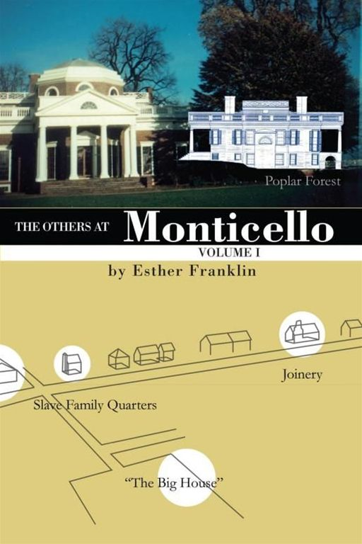 The Others at Monticello- Volume I By: Esther Franklin