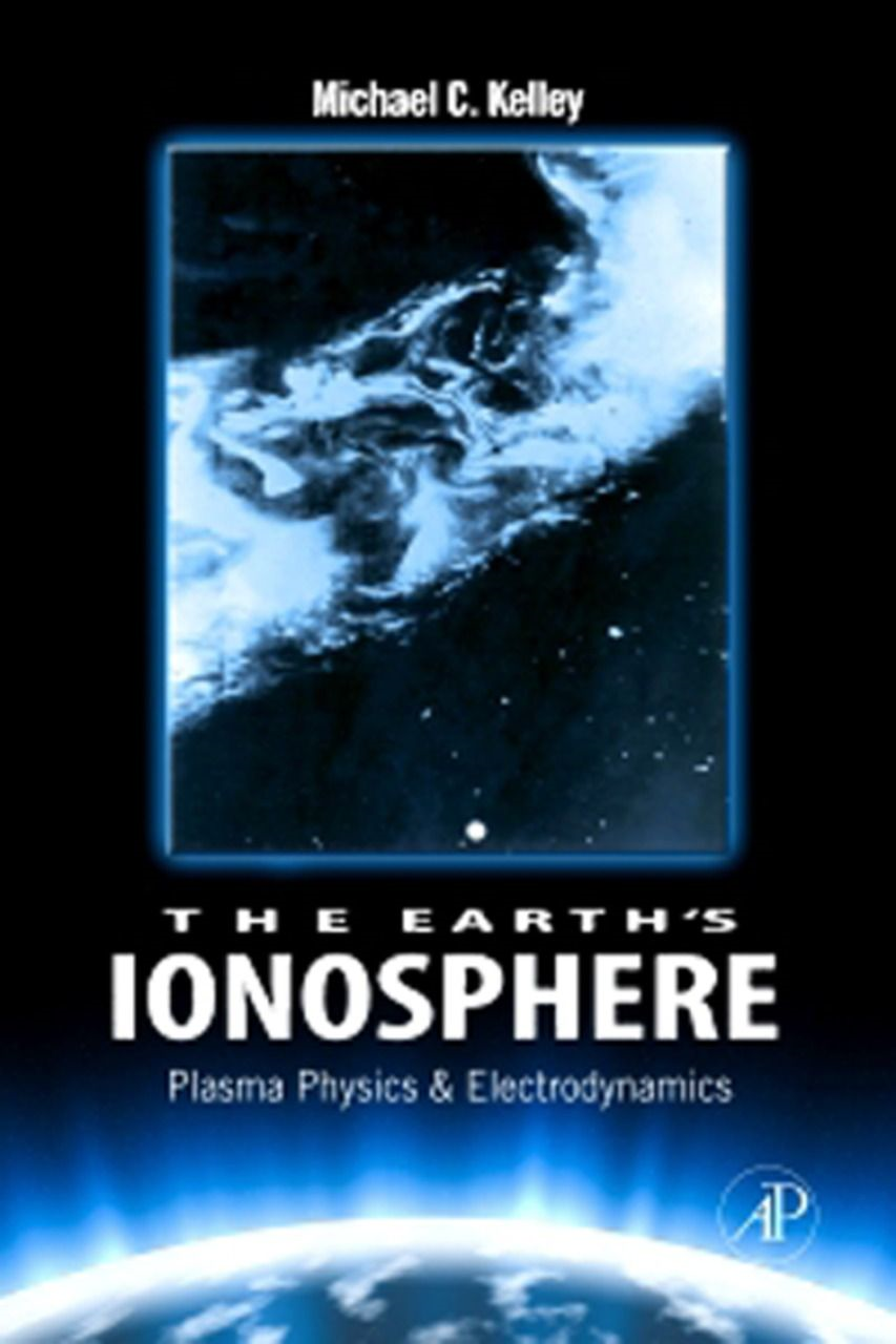 The Earth's Ionosphere Plasma Physics & Electrodynamics