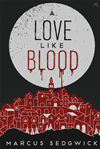 A Love Like Blood: