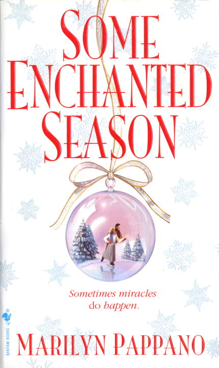 Some Enchanted Season By: Marilyn Pappano