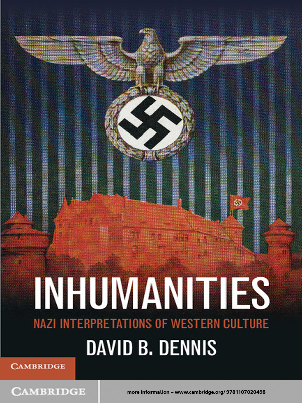 Inhumanities By: David B. Dennis
