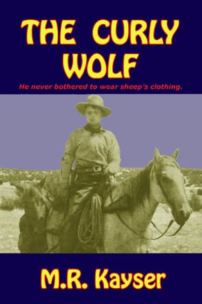 The Curly Wolf By: M.R. Kayser