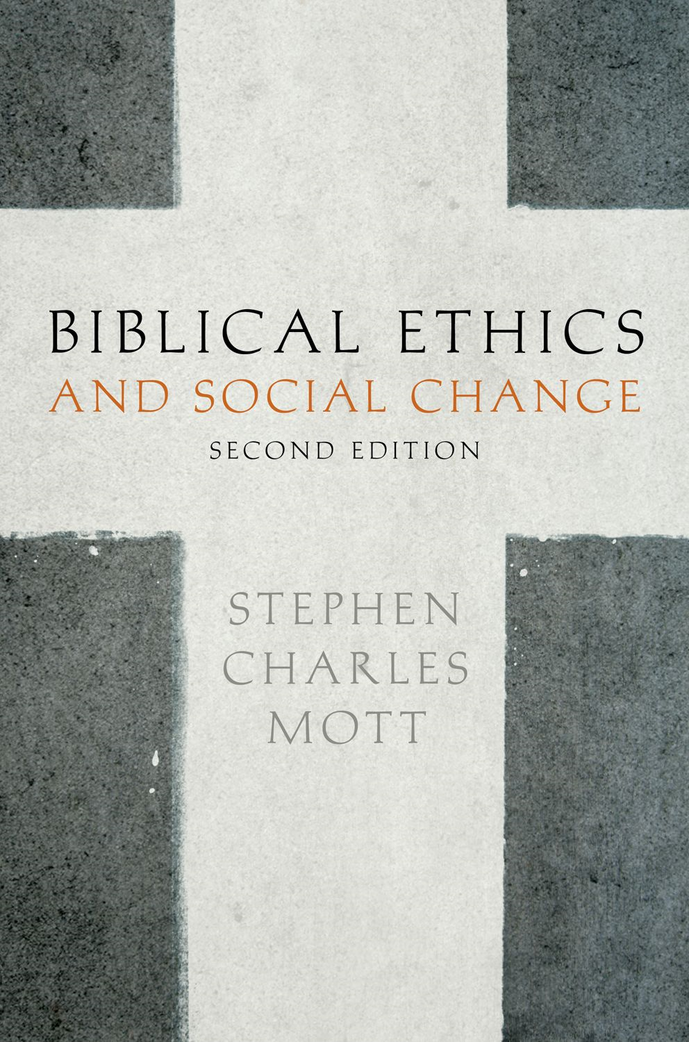 Biblical Ethics and Social Change
