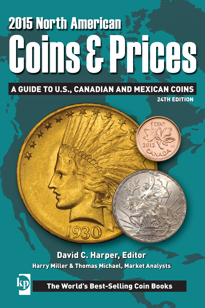 2015 North American Coins & Prices A Guide to U.S.,  Canadian and Mexican Coins