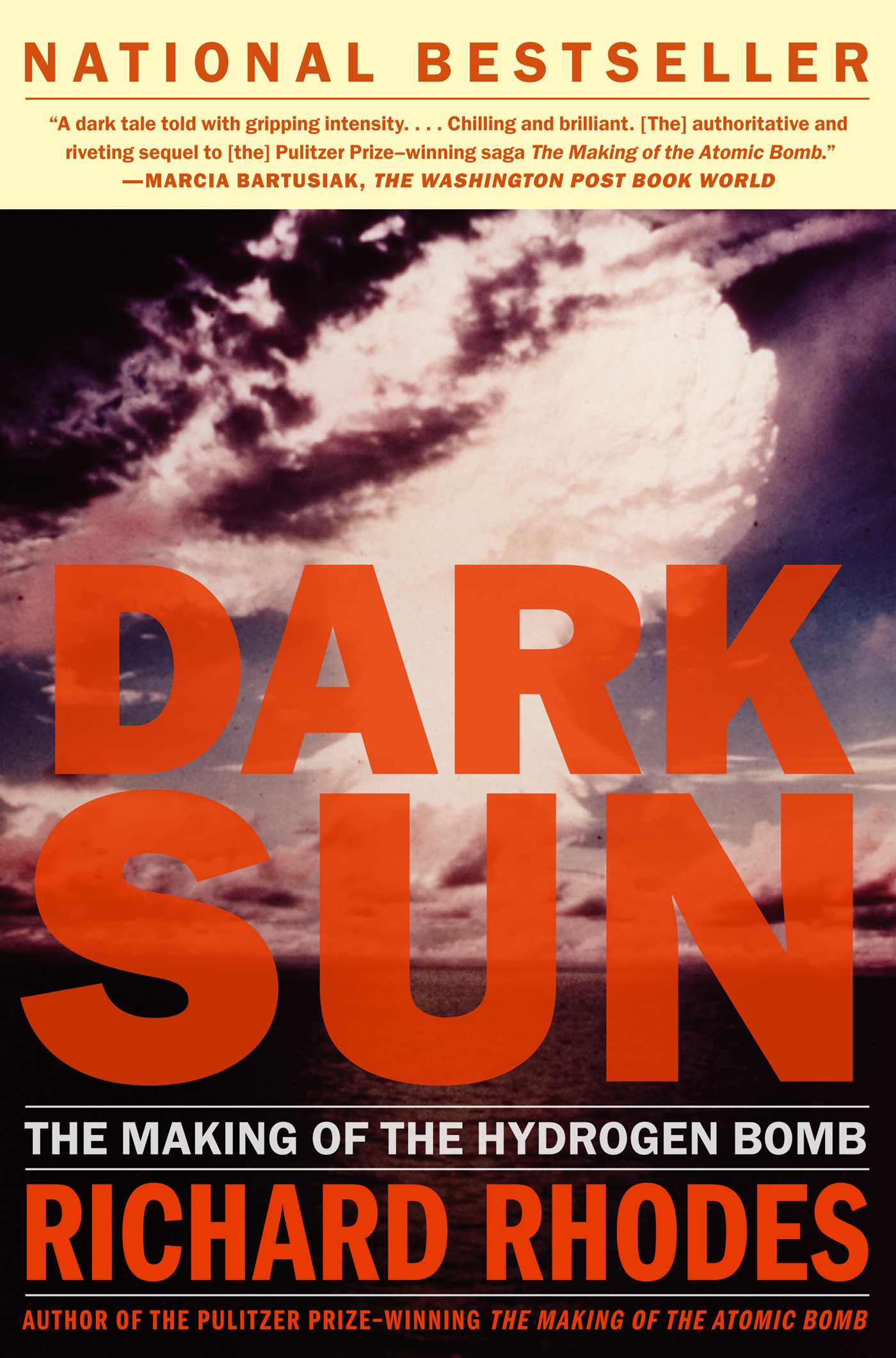 Dark Sun The Making Of The Hydrogen Bomb