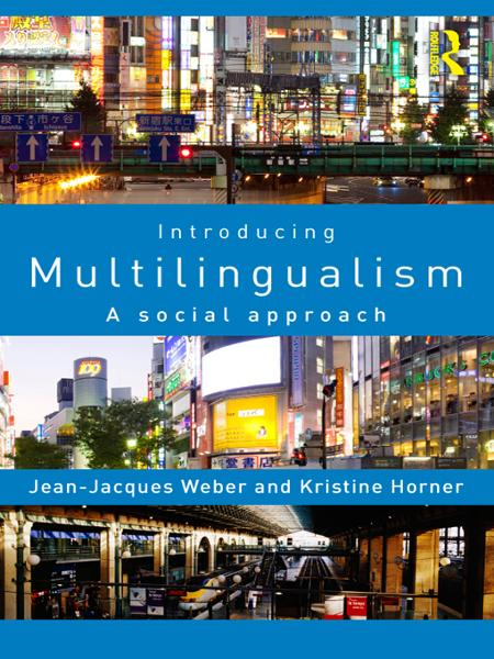 Introducing Multilingualism A Social Approach