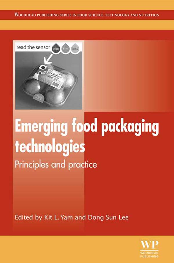 Emerging Food Packaging Technologies Principles and Practice