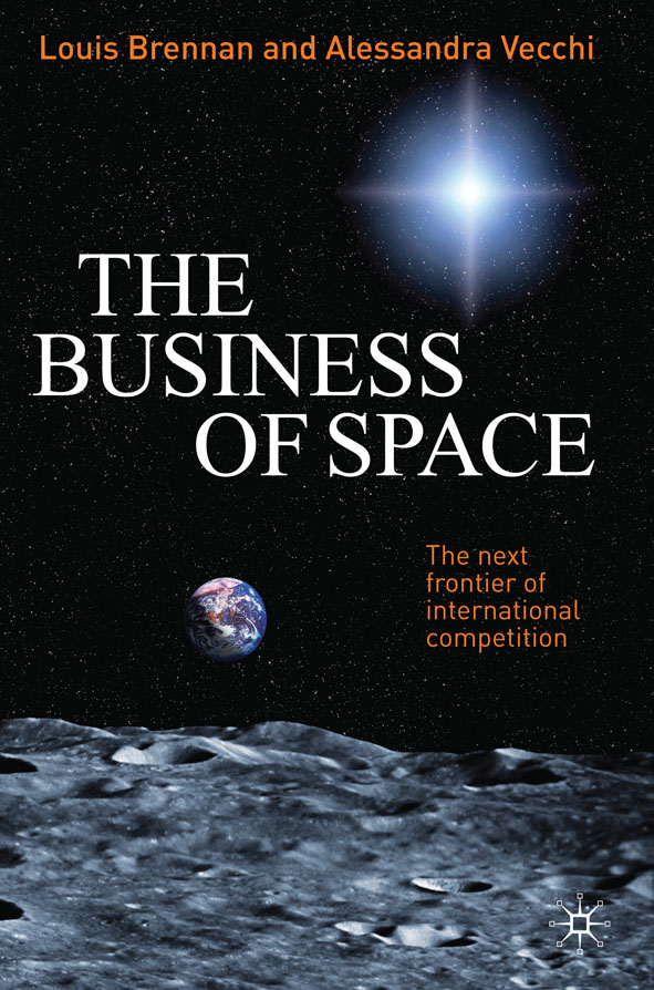 The Business of Space The Next Frontier of International Competition