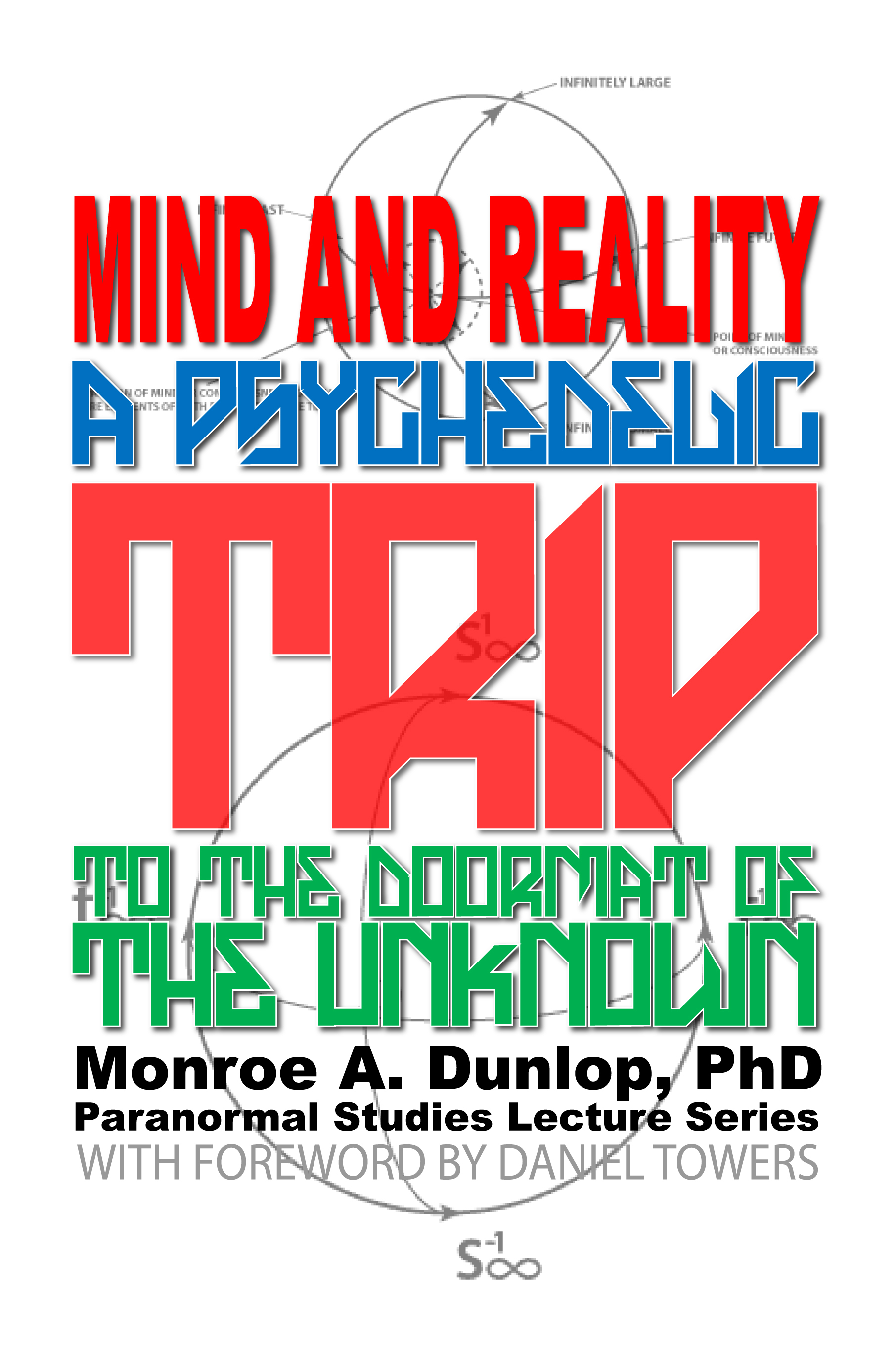 Mind and Reality: A Psychedelic Trip to the Doormat of the Unknown