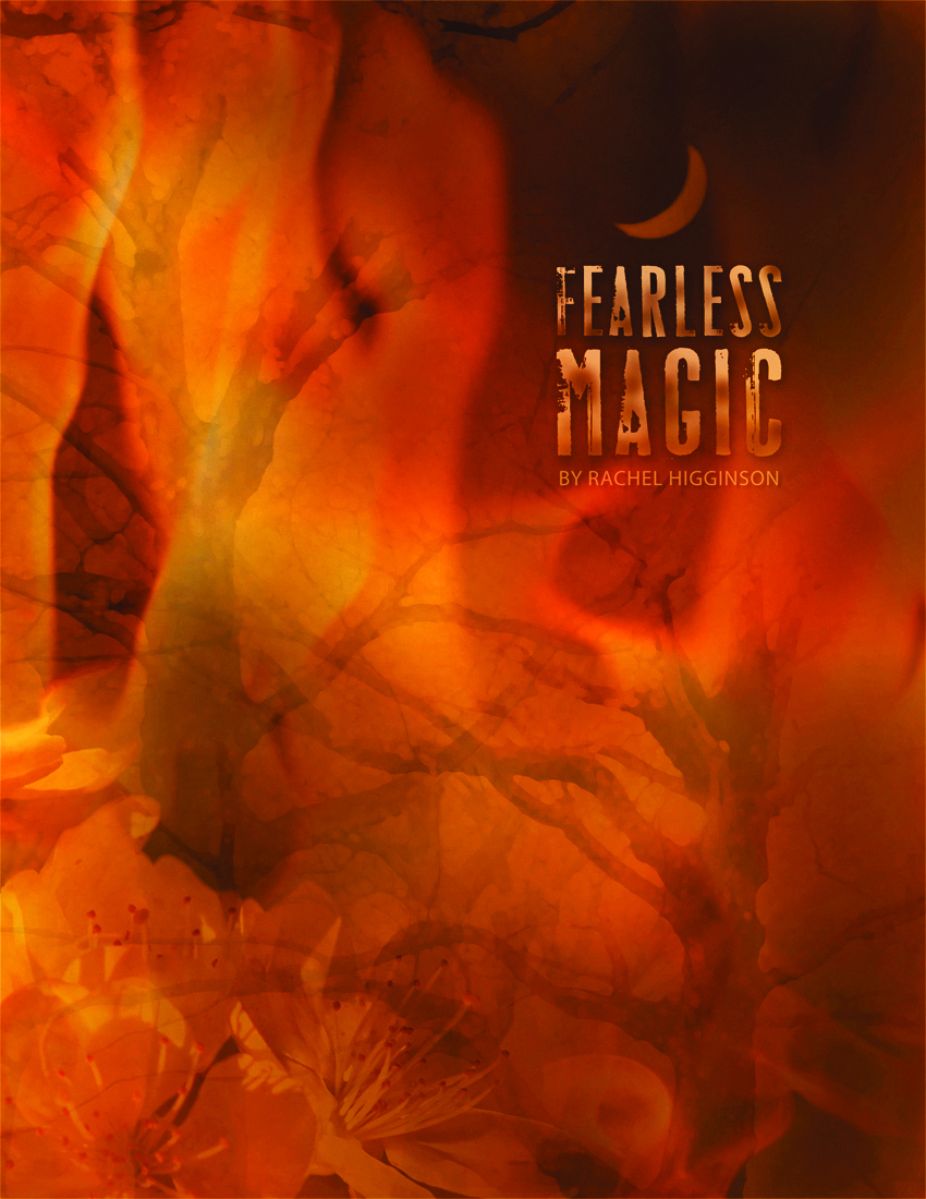 Fearless Magic By: Rachel Higginson