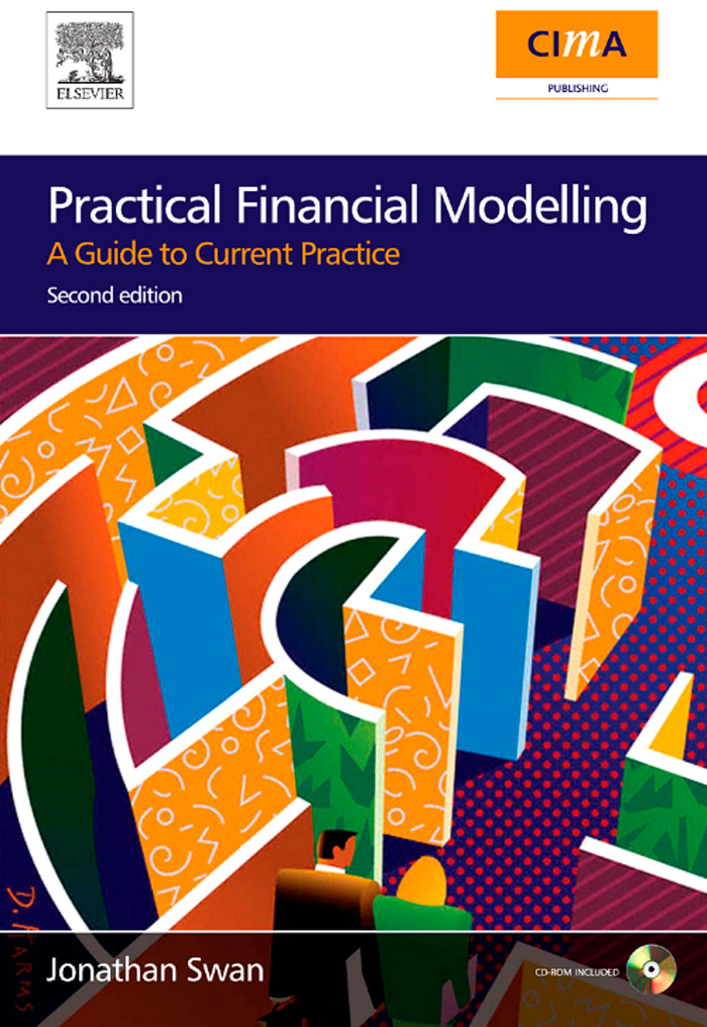 Practical Financial Modelling By: Jonathan Swan
