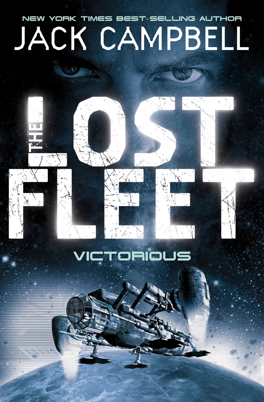 The Lost Fleet - Victorious (Book 6)