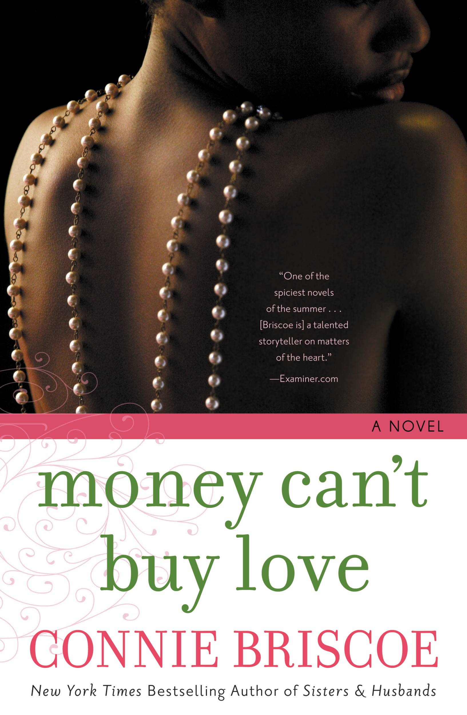 Money Can't Buy Love By: Connie Briscoe