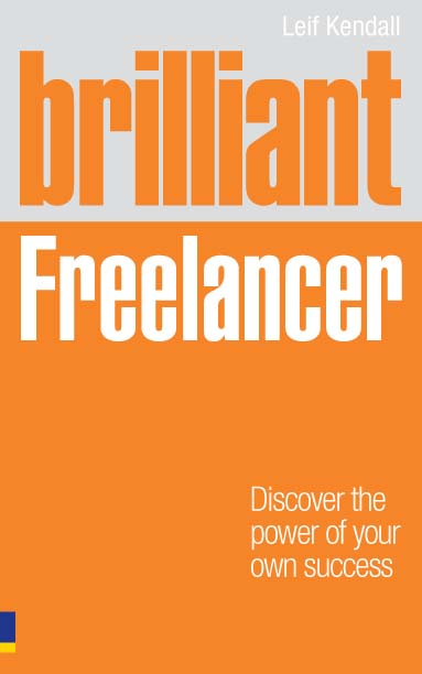 Brilliant Freelancer Discover the power of your own success (Freelance/Freelancing)