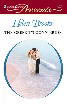 The Greek Tycoon's Bride By: Helen Brooks