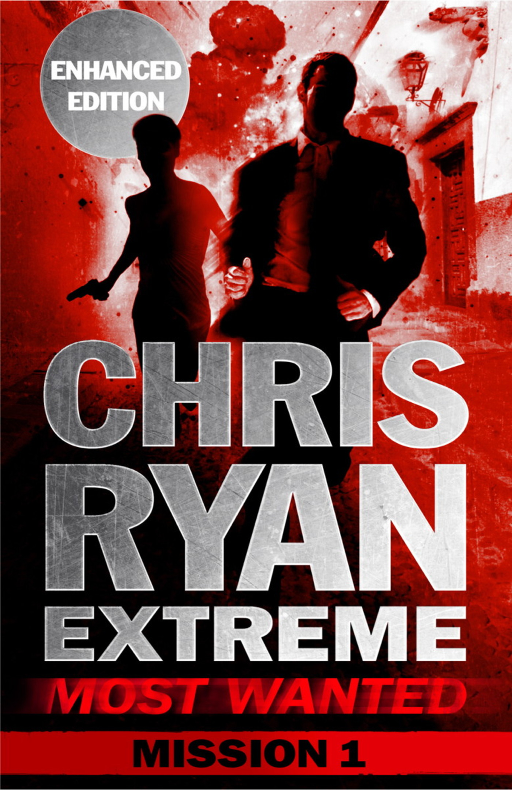 Most Wanted Mission 1 Chris Ryan Extreme Series 3