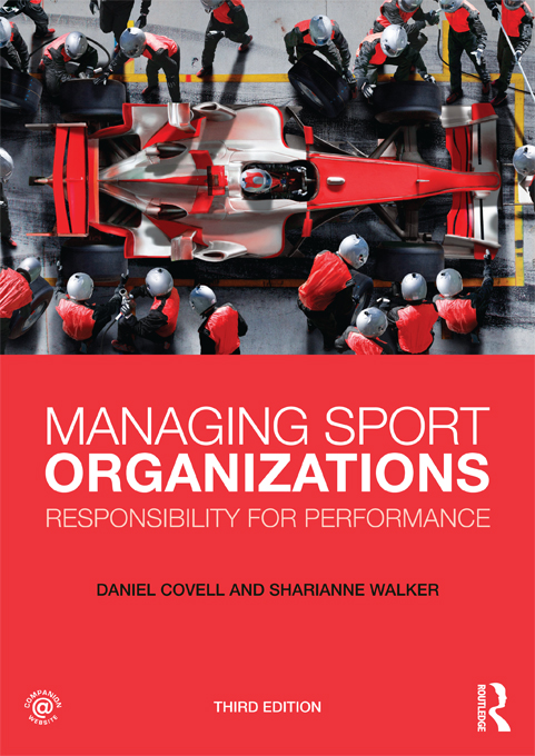 Managing Sport Organizations: Responsibility for performance Responsibility for Performance