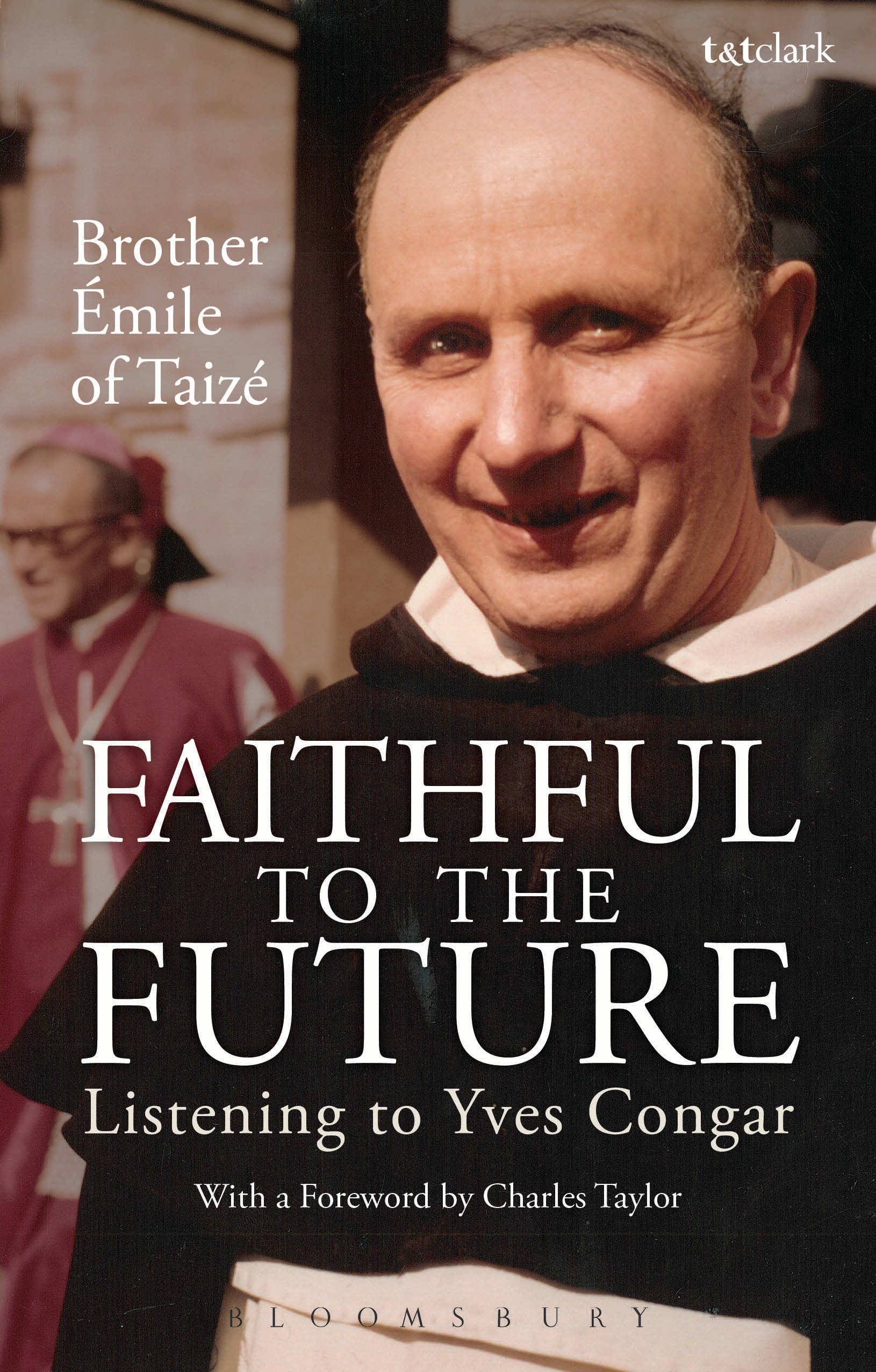 Faithful to the Future Listening to Yves Congar