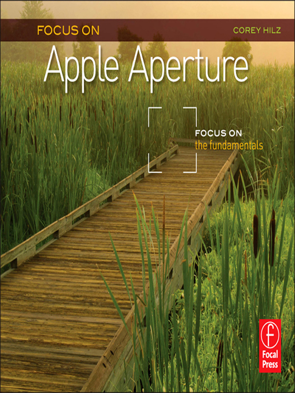 Focus On Apple Aperture Focus on the Fundamentals