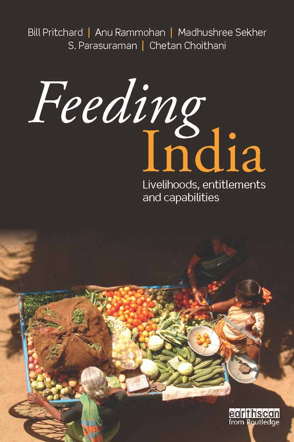 To Feed India,  to Feed the World Livelihoods,  Entitlements and Capabilities