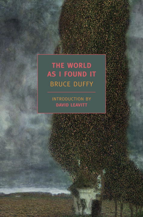 The World As I Found It By: Bruce Duffy