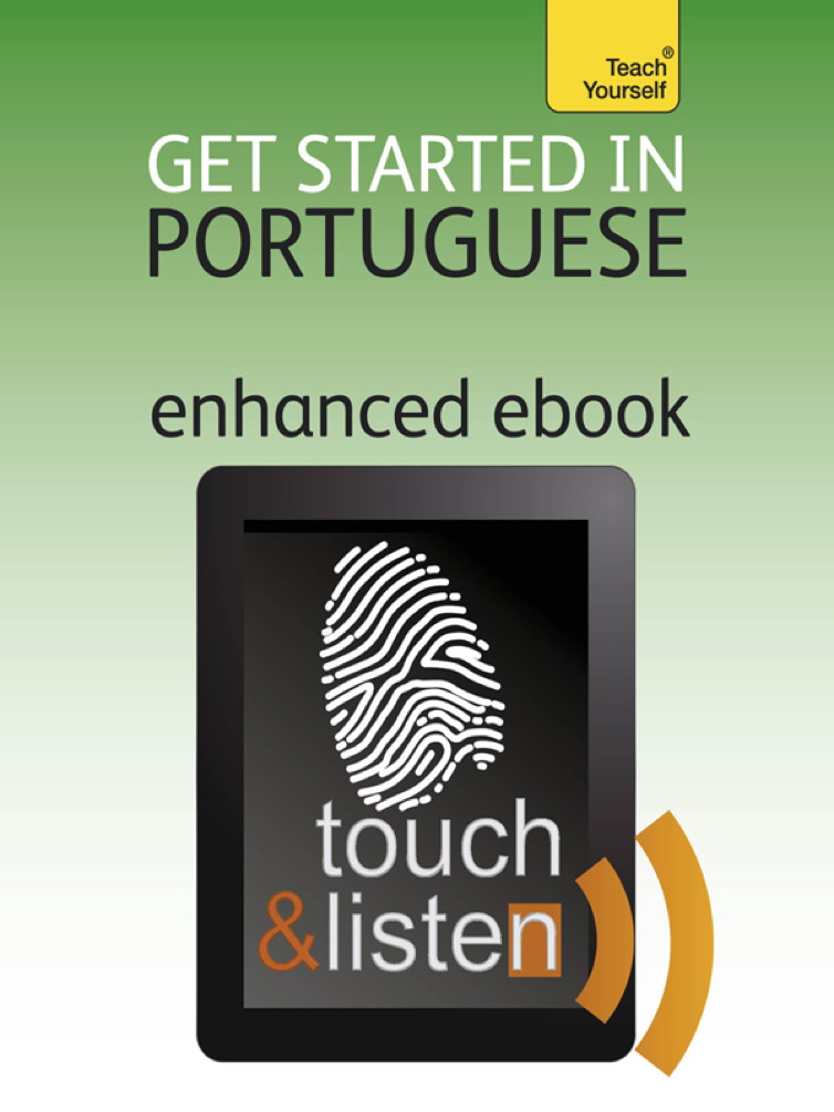 Get Started In Portuguese: Teach Yourself Audio eBook (Enhanced Edition)