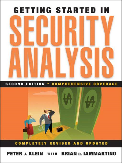 Getting Started in Security Analysis By: Brian R. Iammartino,Peter J. Klein