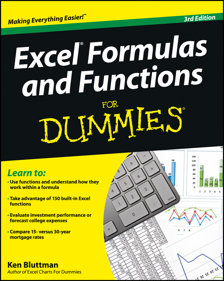 Excel Formulas and Functions For Dummies By: Ken Bluttman