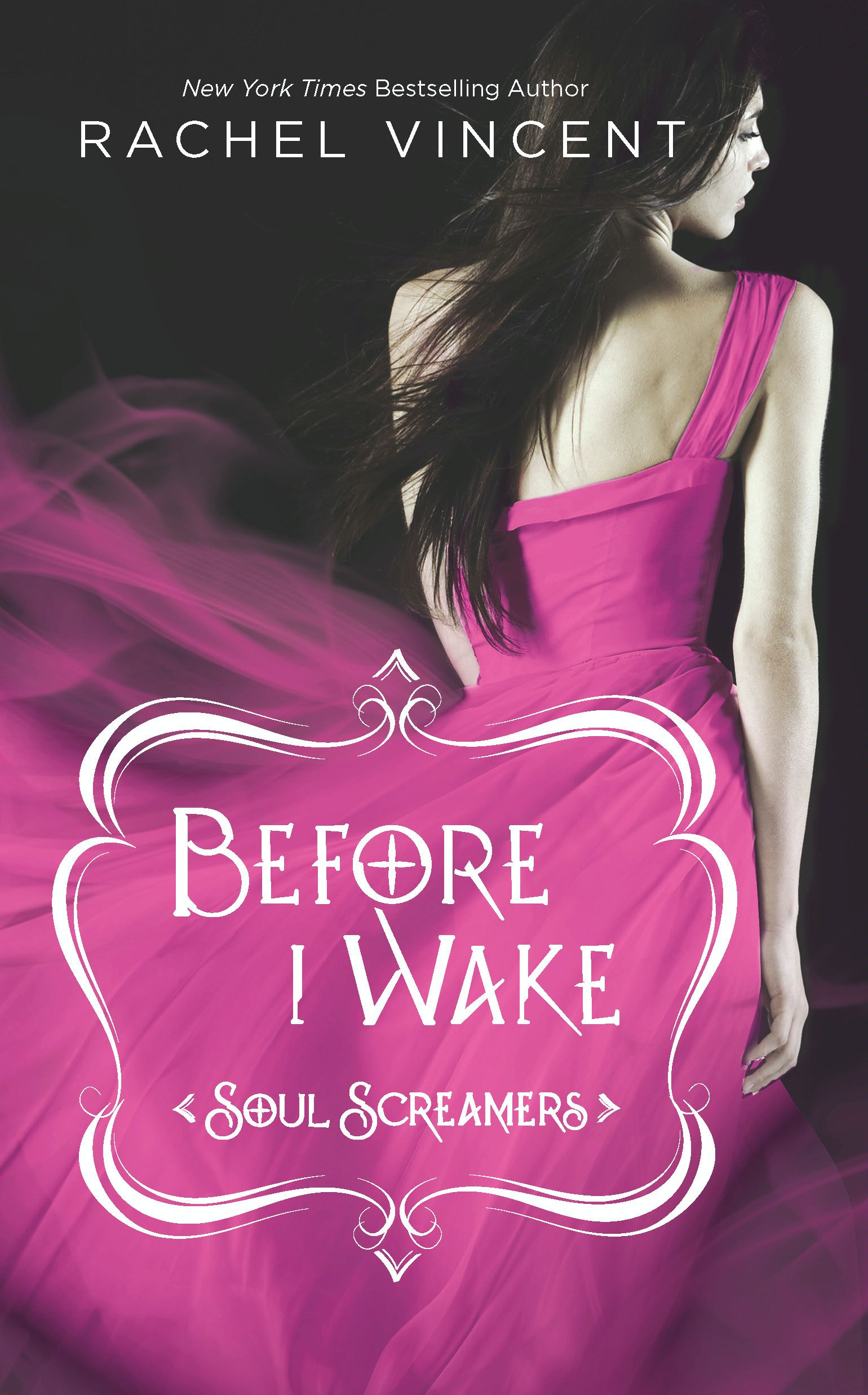 Before I Wake By: Rachel Vincent