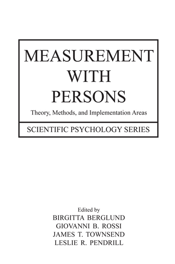 Measurements with Persons Theory,  Methods,  and Implementation Areas