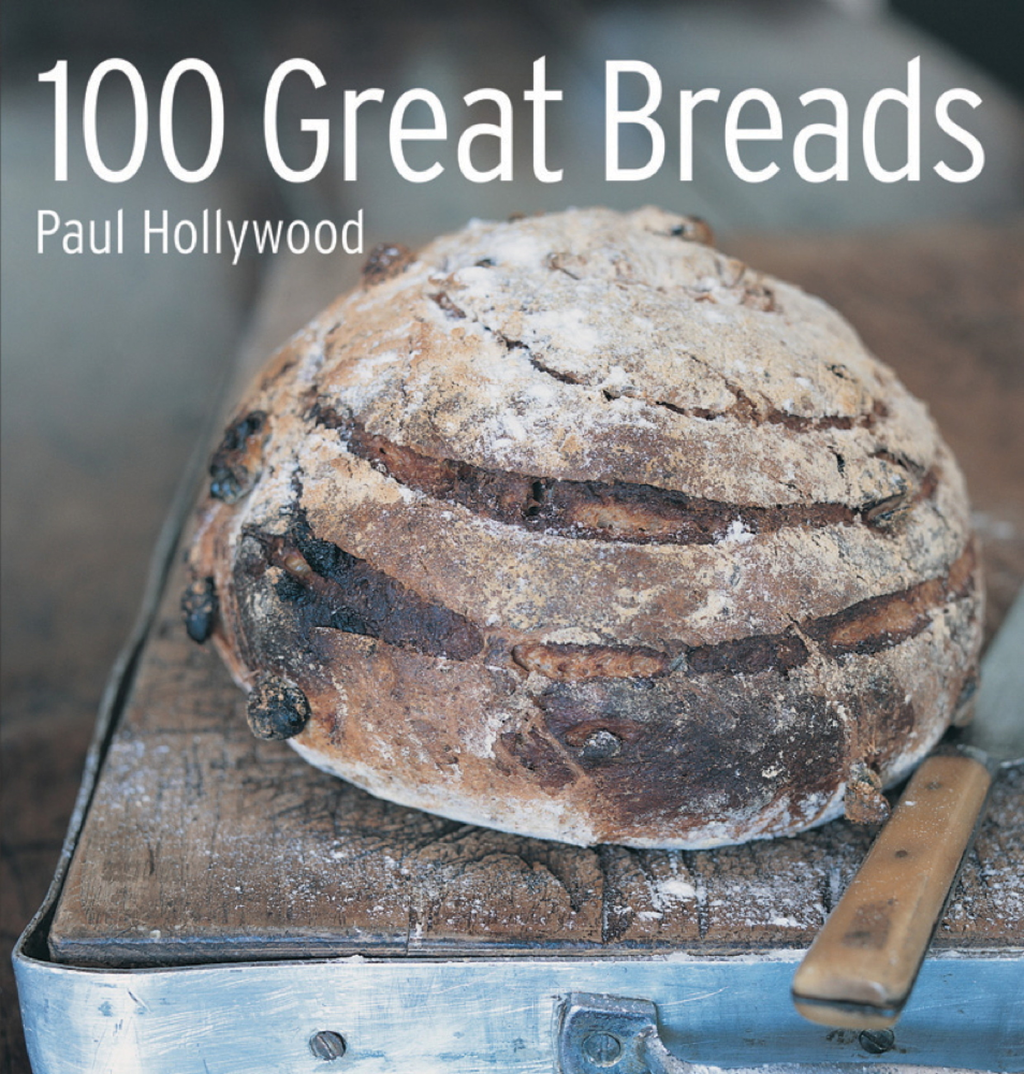 100 Great Breads The Original Bestseller