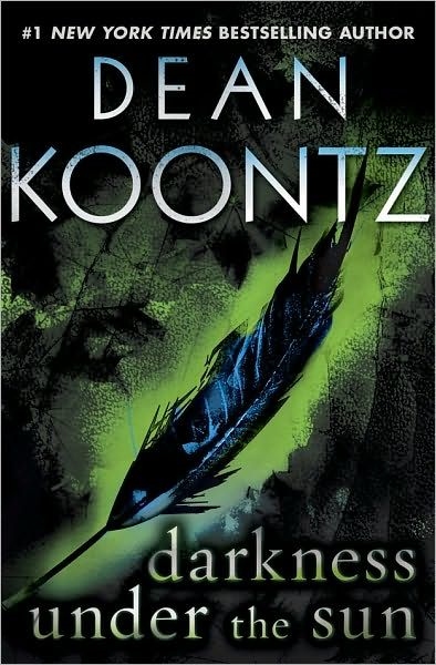 Darkness Under the Sun (Novella) By: Dean Koontz