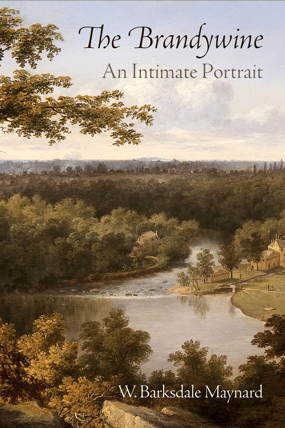 The Brandywine An Intimate Portrait