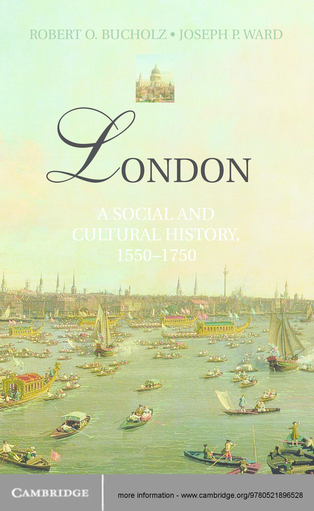 London A Social and Cultural History, 1550–1750