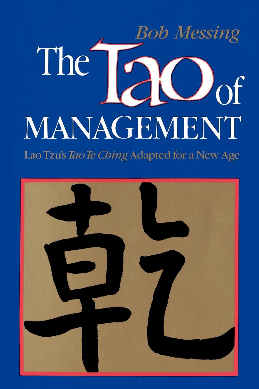 The Tao of Management By: John Heider