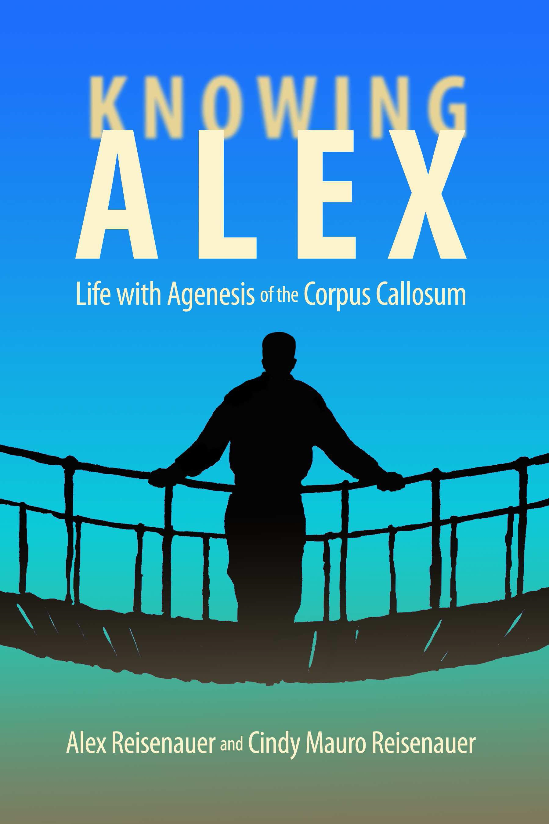 Knowing Alex: Life with Agenesis of the Corpus Callosum