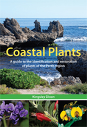 Coastal Plants A Guide to the Identification and Restoration of Plants of the Perth Region