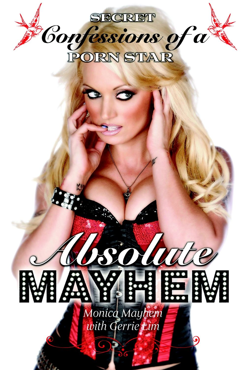 Gerrie Lim  Monica Mayhem - Absolute Mayhem: Secret Confessions of a Porn Star