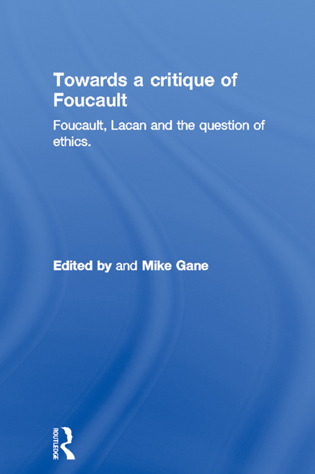 Towards a critique of Foucault