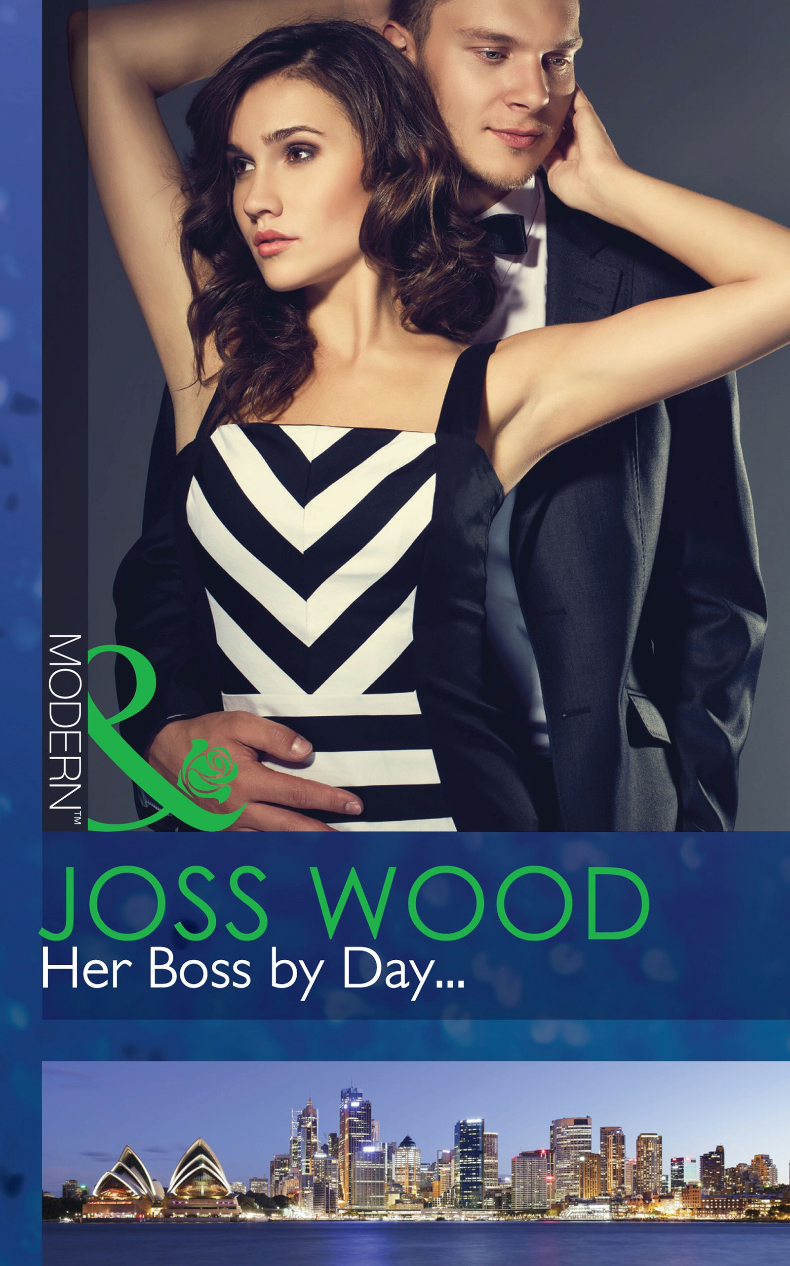 Her Boss by Day... (Mills & Boon Modern) (Sydney's Most Eligible... - Book 1)