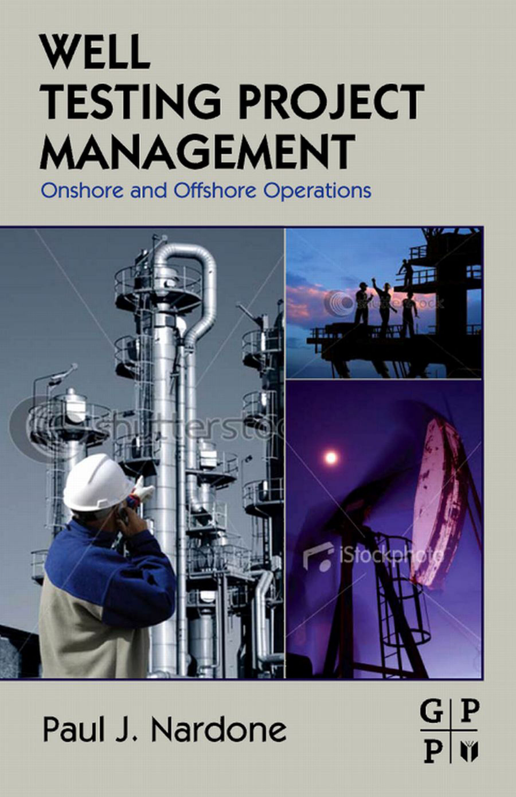 Well Testing Project Management Onshore and Offshore Operations