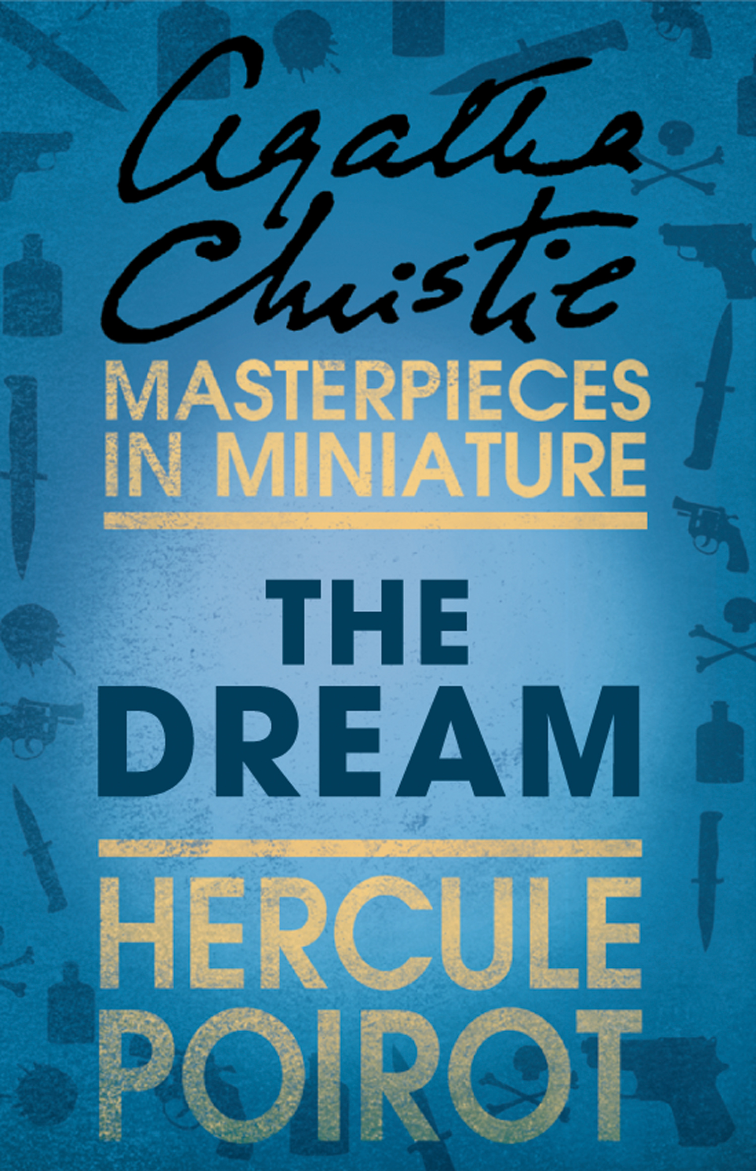 The Dream: A Hercule Poirot Short Story