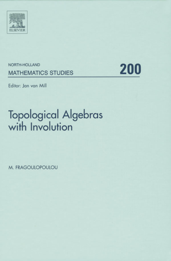 Topological Algebras with Involution