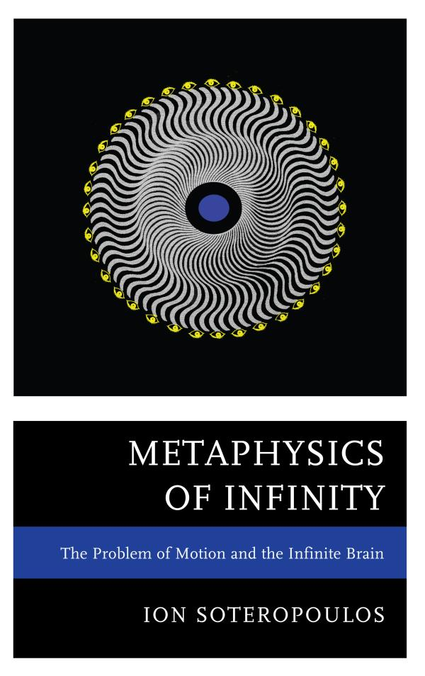 Metaphysics of Infinity The Problem of Motion and the Infinite Brain