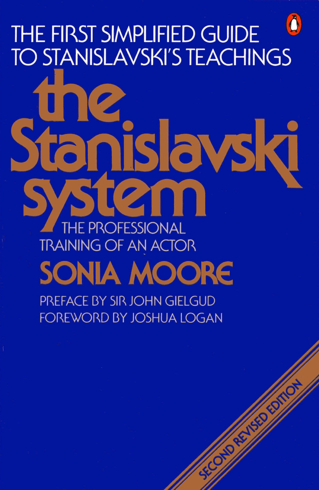 The Stanislavski System The Professional Training of an Actor; Second Revised Edition