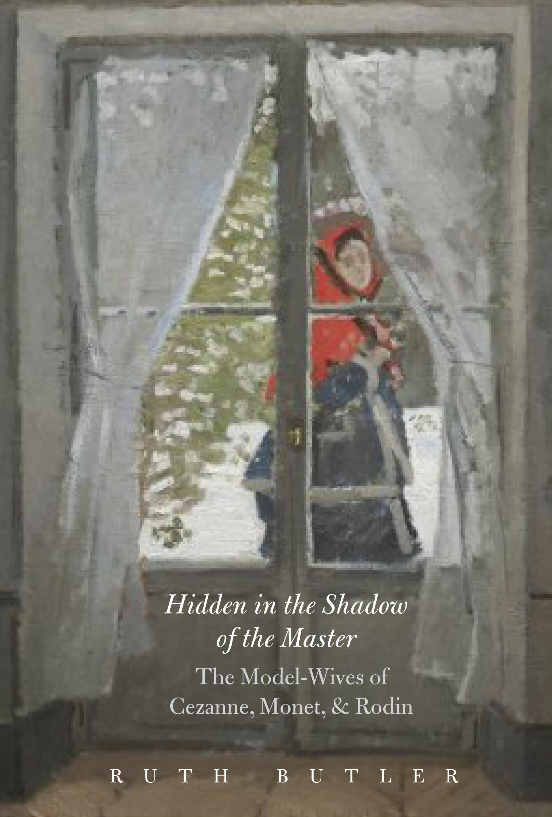 Ruth Butler - Hidden in the Shadow of the Master