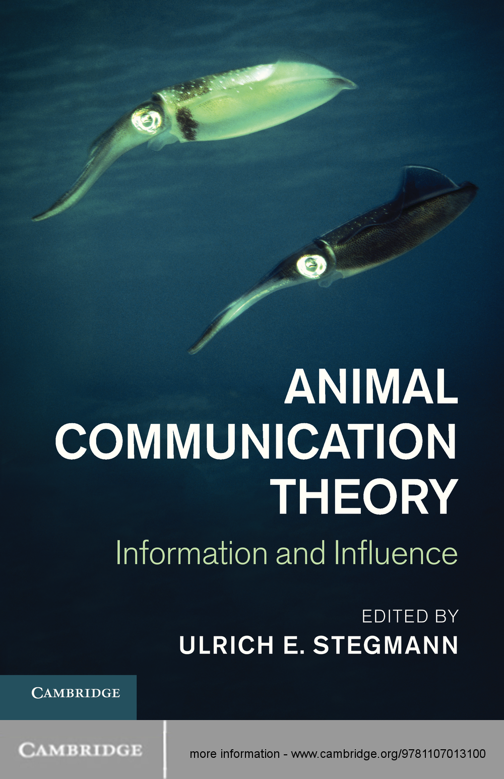 Animal Communication Theory Information and Influence