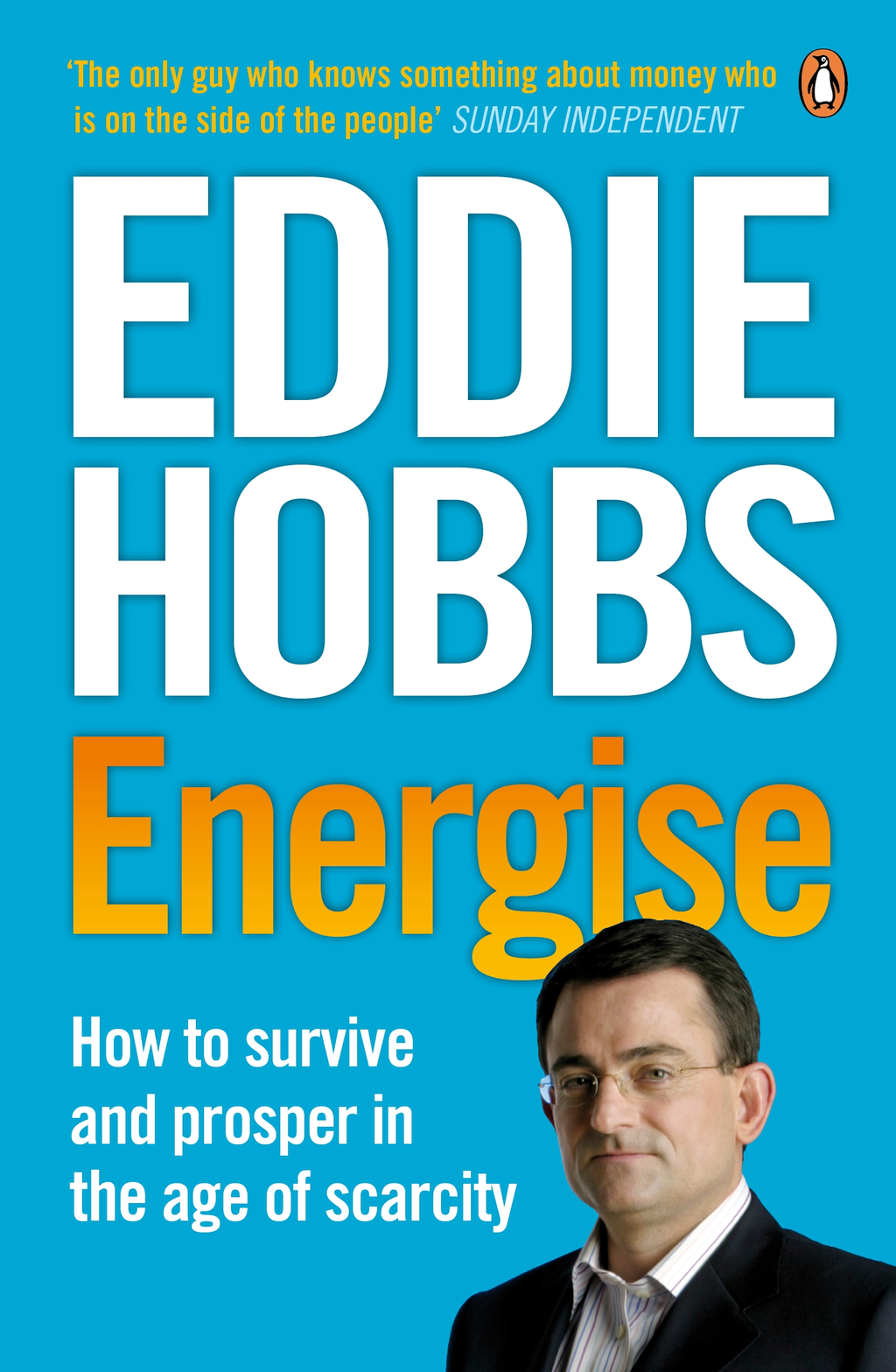 Energise How to survive and prosper in the age of scarcity
