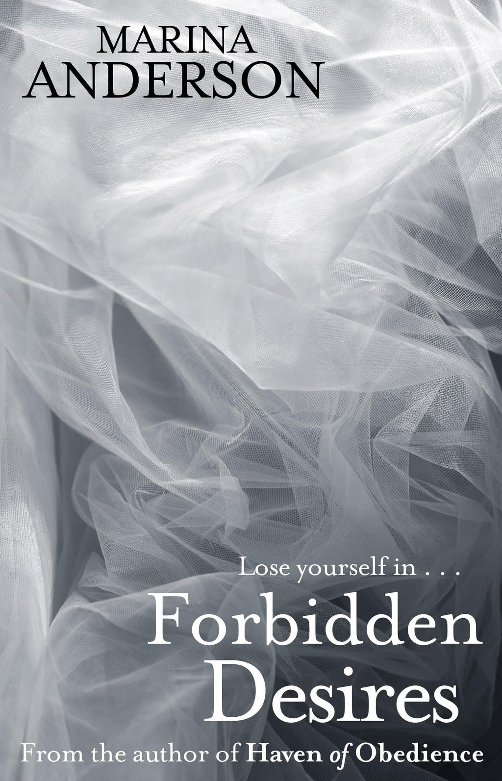 Forbidden Desires By: Marina Anderson